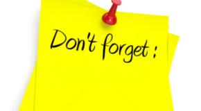 Não se esqueça disso! 7 lembretes importantes