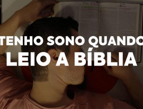 Tenho sono quando leio a bíblia