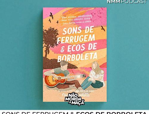 Sons de Ferrugem & Ecos de Borboleta
